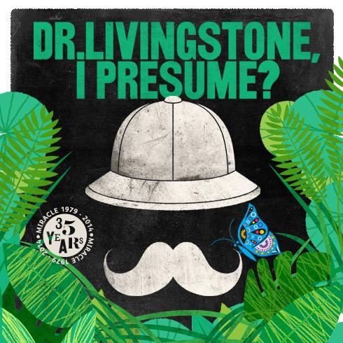 Livingstone I Presume : Dorset event - Dr Livingstone, I Presume?